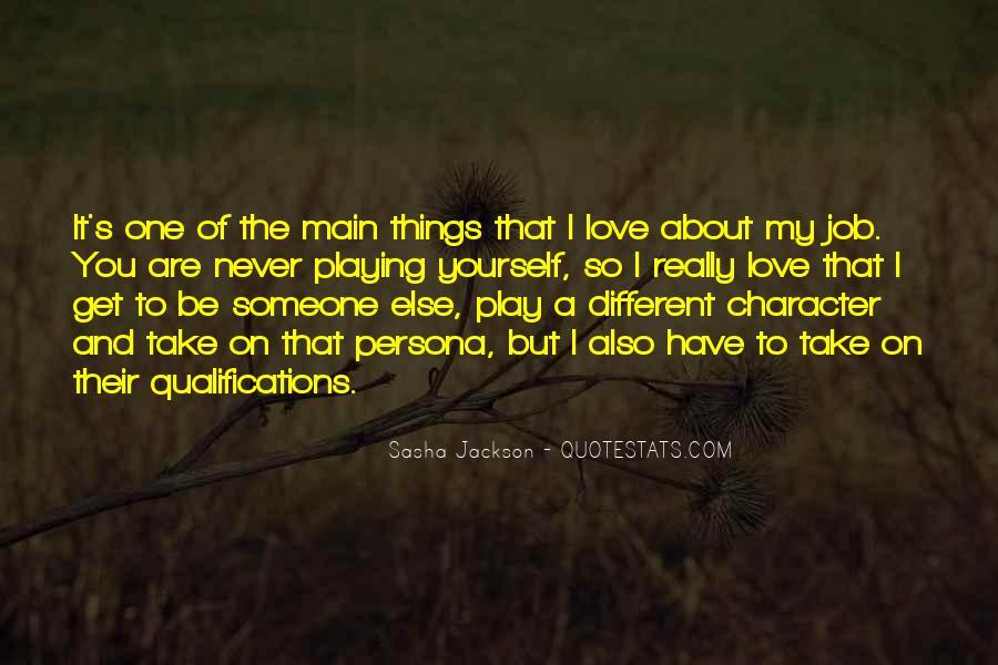 Sasha Jackson Quotes #1068616