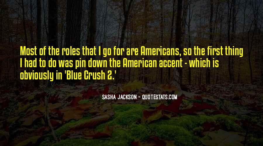 Sasha Jackson Quotes #831878