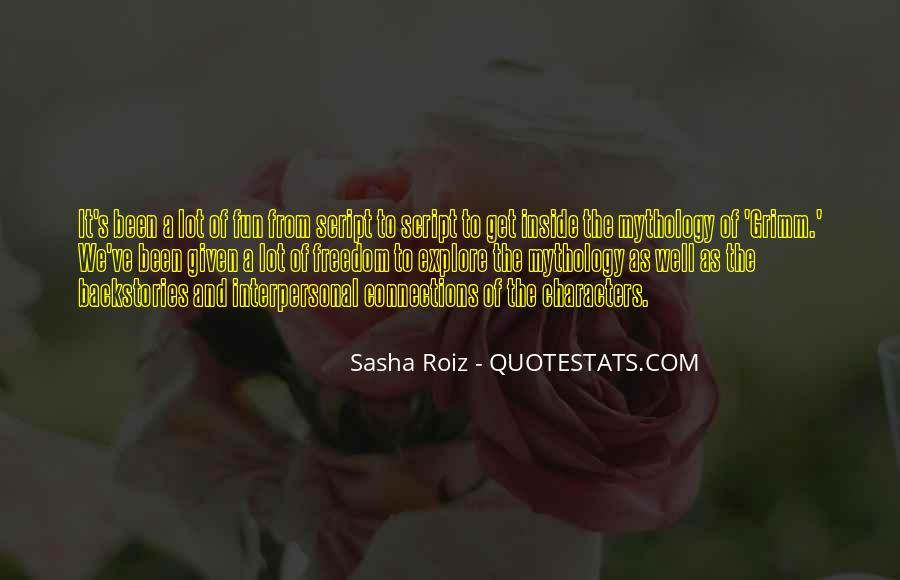 Sasha Roiz Quotes #1071322