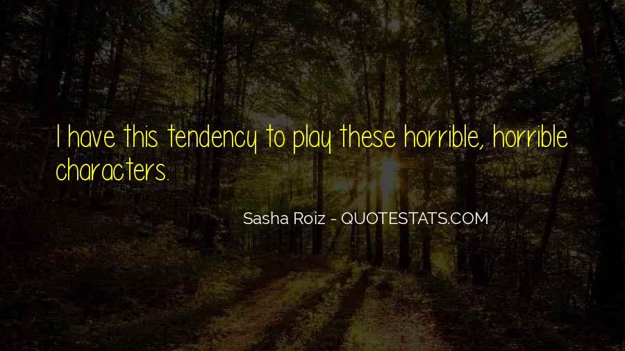 Sasha Roiz Quotes #149774