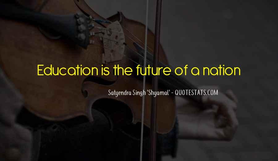 Satyendra Singh 'Shyamal' Quotes #1107852