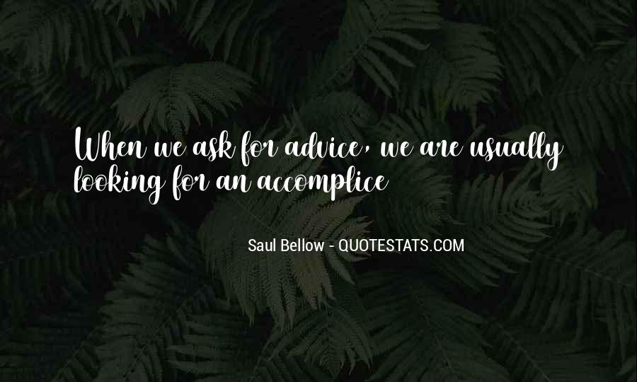 Saul Bellow Quotes #1028030