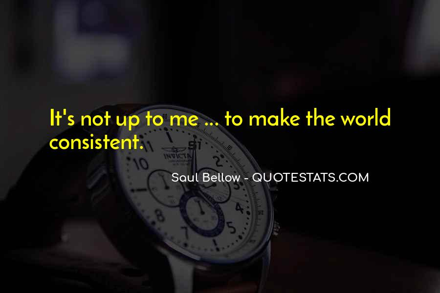 Saul Bellow Quotes #103945