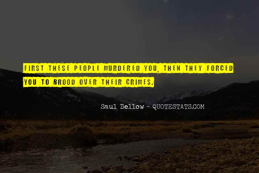 Saul Bellow Quotes #1082999
