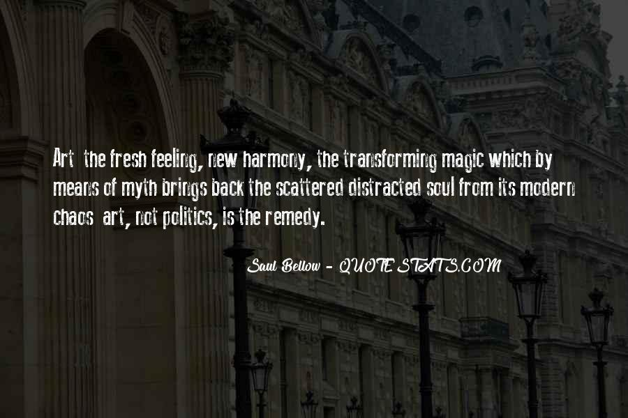 Saul Bellow Quotes #1150384