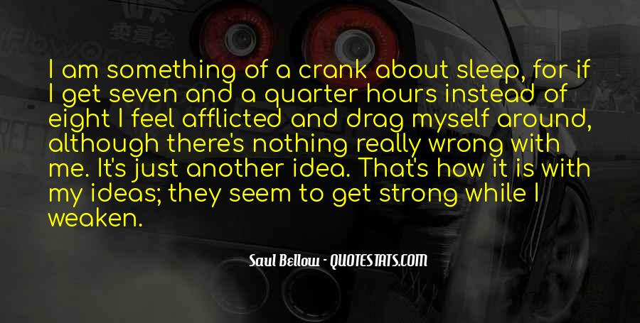 Saul Bellow Quotes #1213317