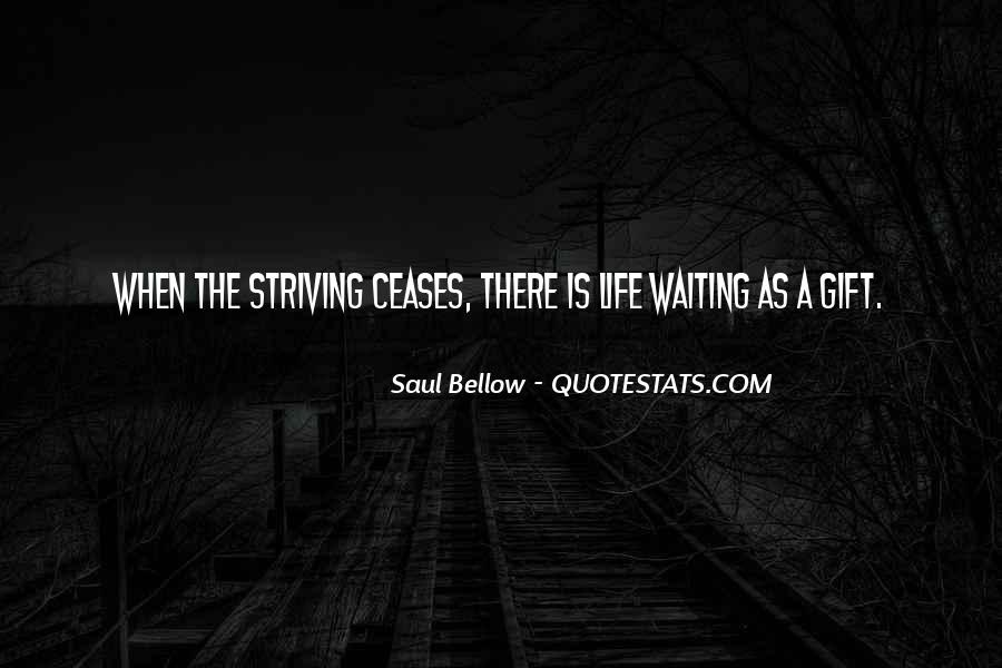 Saul Bellow Quotes #1248772