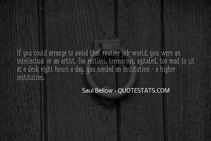 Saul Bellow Quotes #1251846