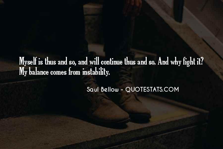Saul Bellow Quotes #1334162
