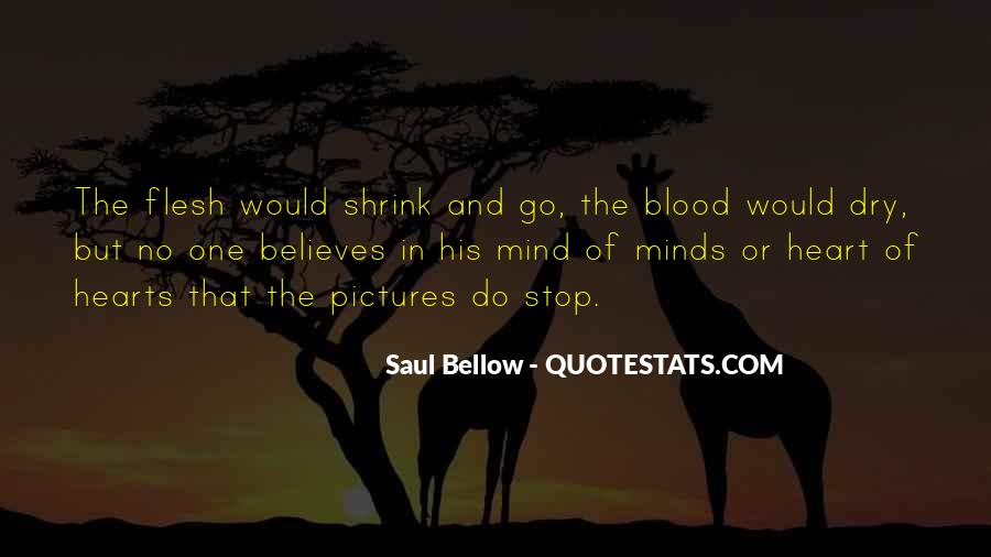 Saul Bellow Quotes #1405273