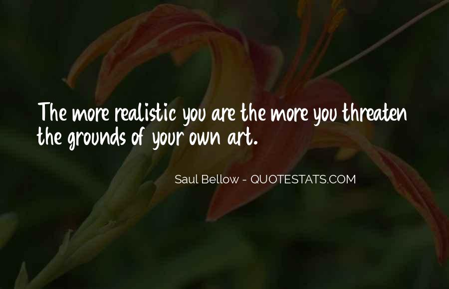 Saul Bellow Quotes #1742722
