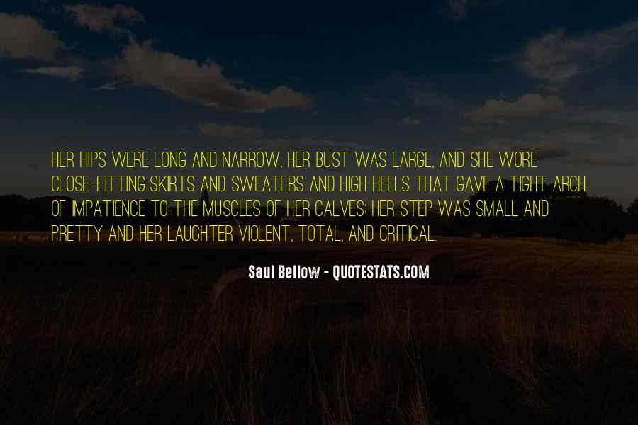 Saul Bellow Quotes #1782785