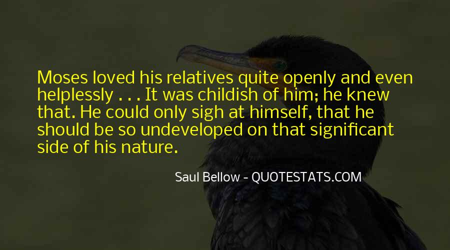 Saul Bellow Quotes #1806191