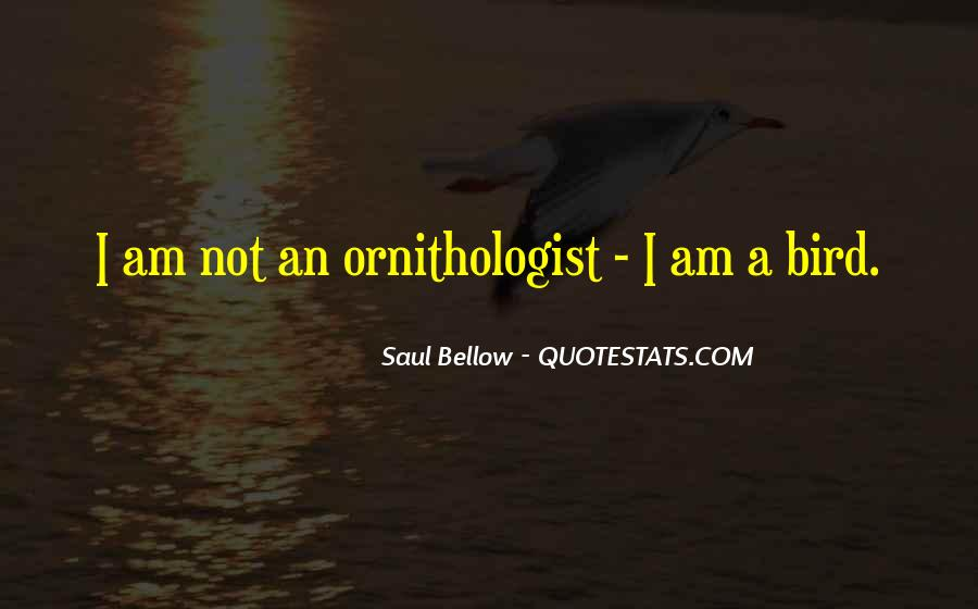 Saul Bellow Quotes #1872653