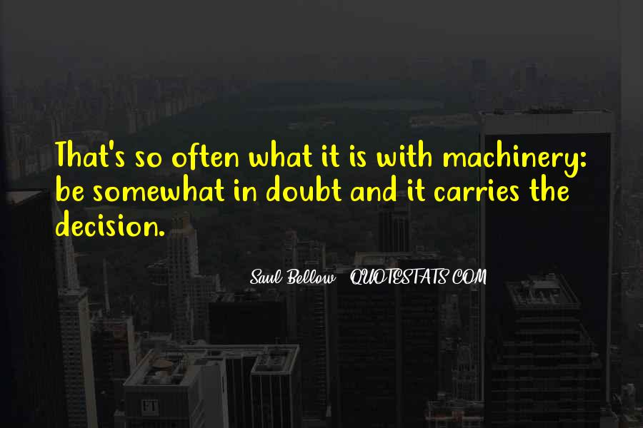 Saul Bellow Quotes #298909