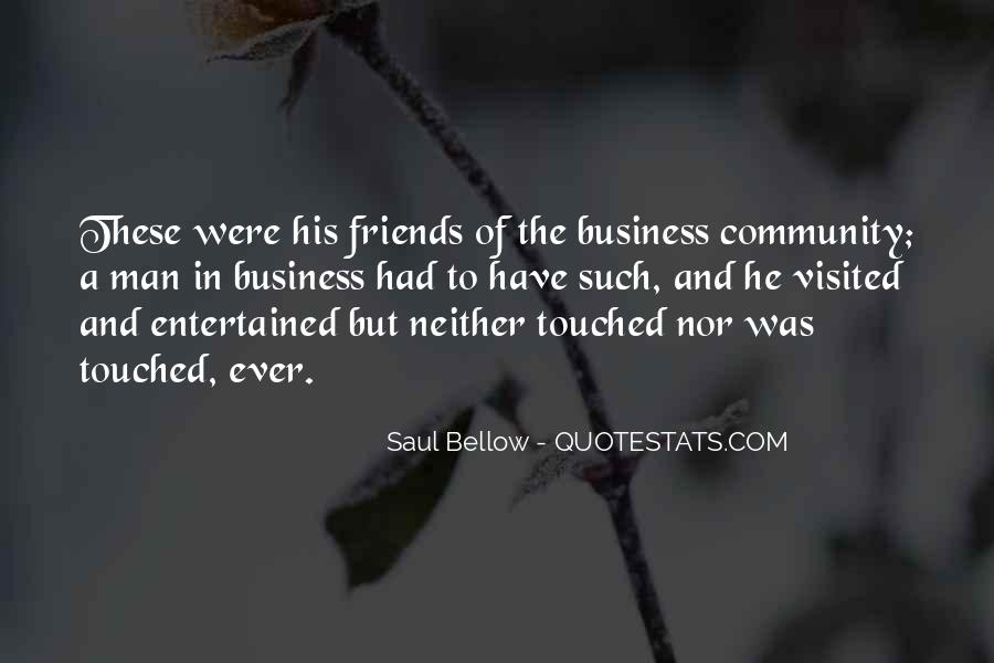 Saul Bellow Quotes #417250