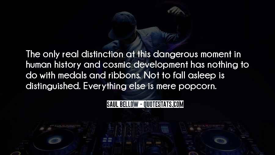 Saul Bellow Quotes #509528
