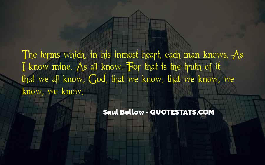 Saul Bellow Quotes #526195