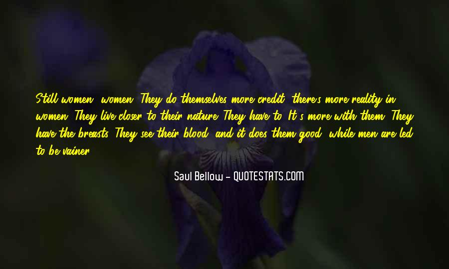 Saul Bellow Quotes #594547