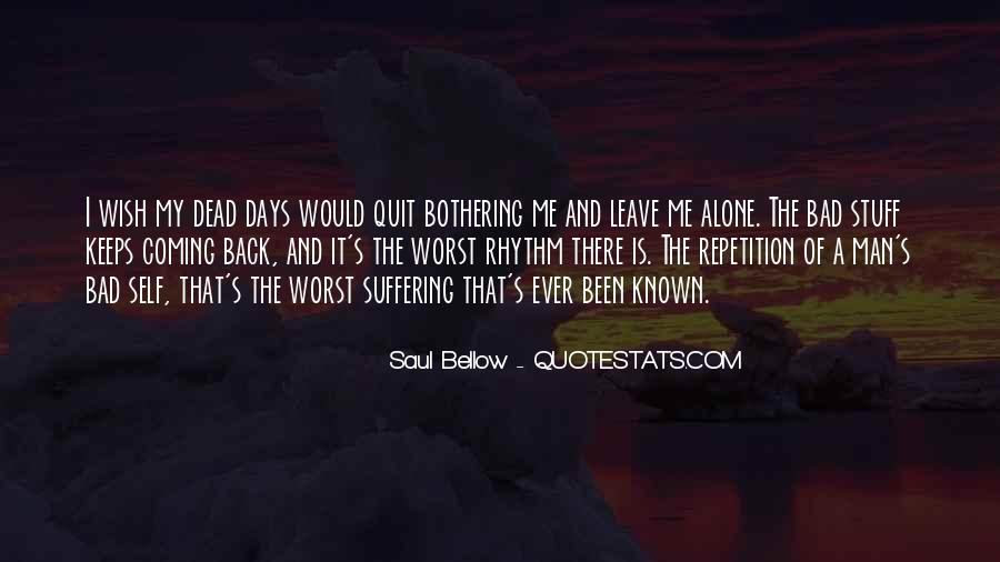 Saul Bellow Quotes #794970