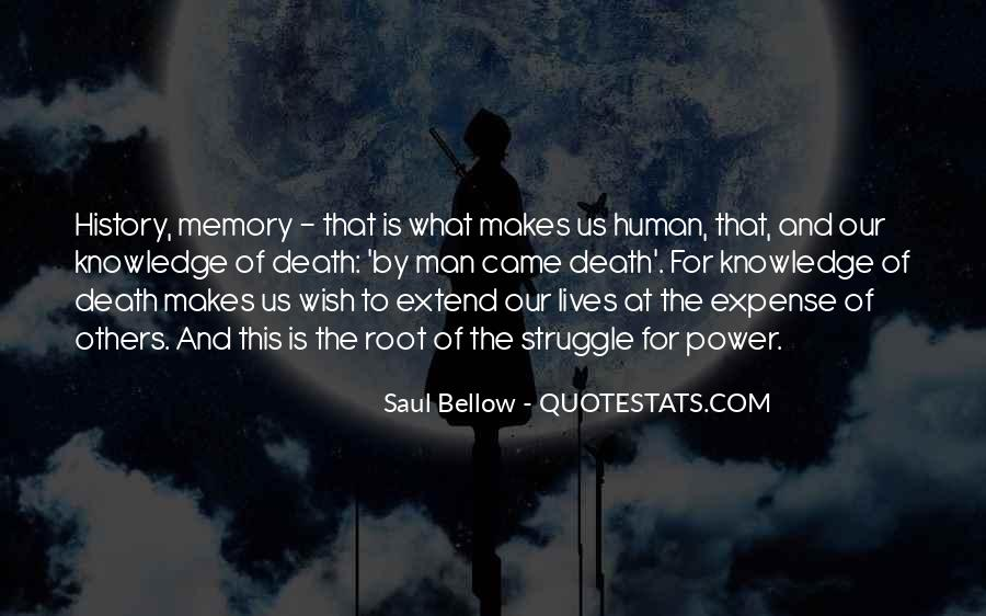 Saul Bellow Quotes #811070