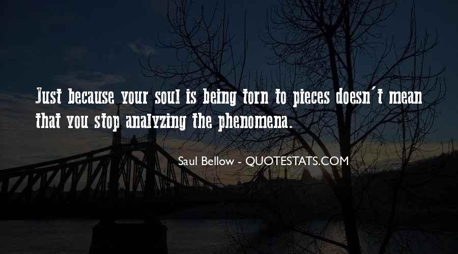 Saul Bellow Quotes #886038