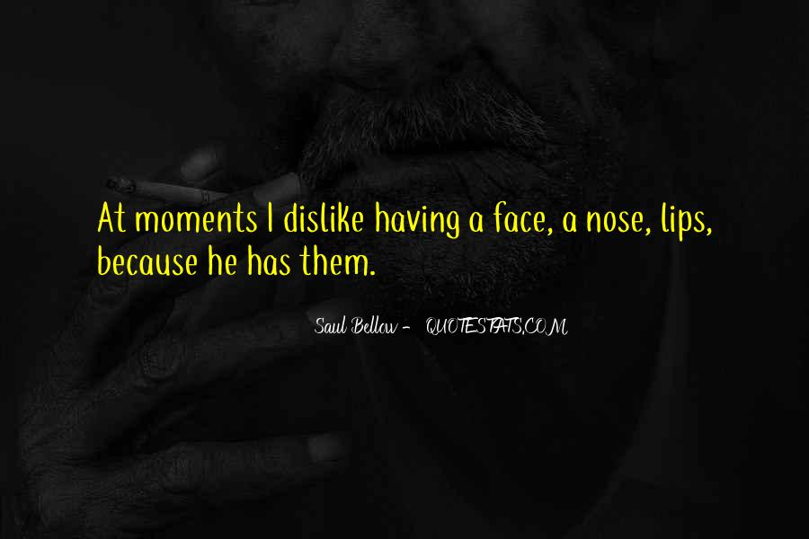 Saul Bellow Quotes #945229