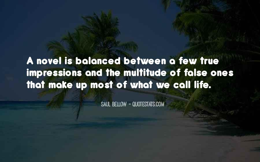 Saul Bellow Quotes #947762