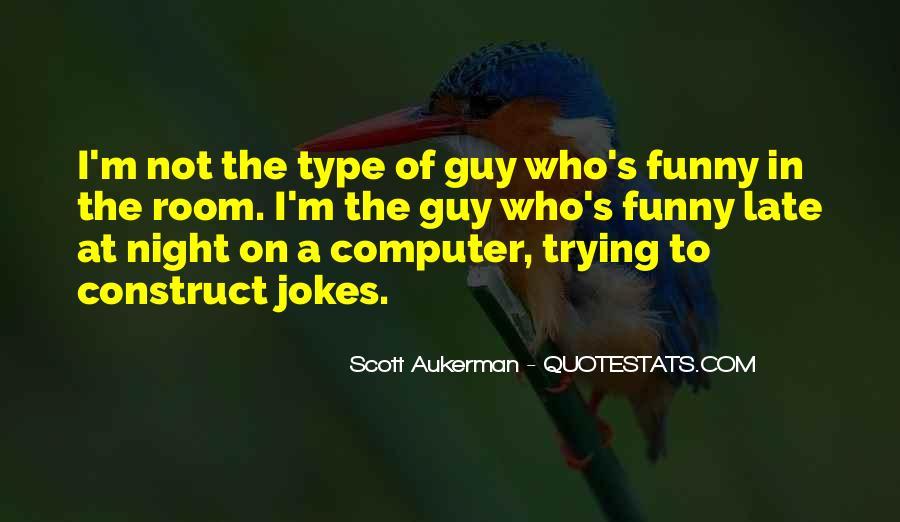 Scott Aukerman Quotes #1310197