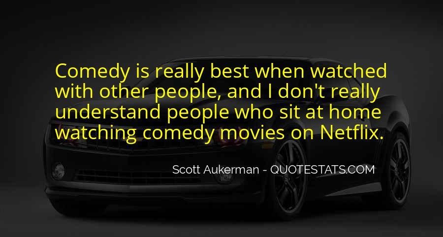 Scott Aukerman Quotes #1362017