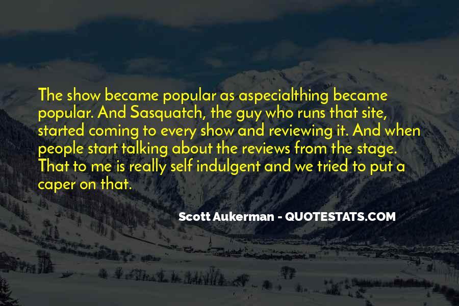 Scott Aukerman Quotes #1753185