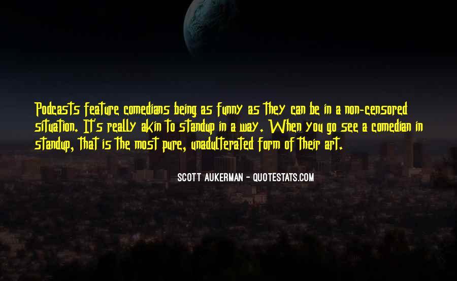 Scott Aukerman Quotes #1810667