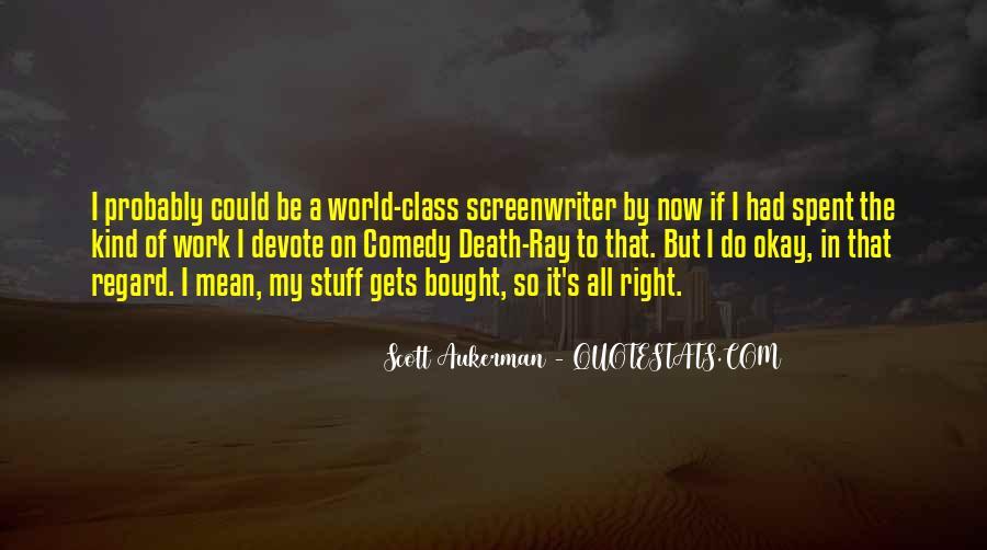 Scott Aukerman Quotes #437987