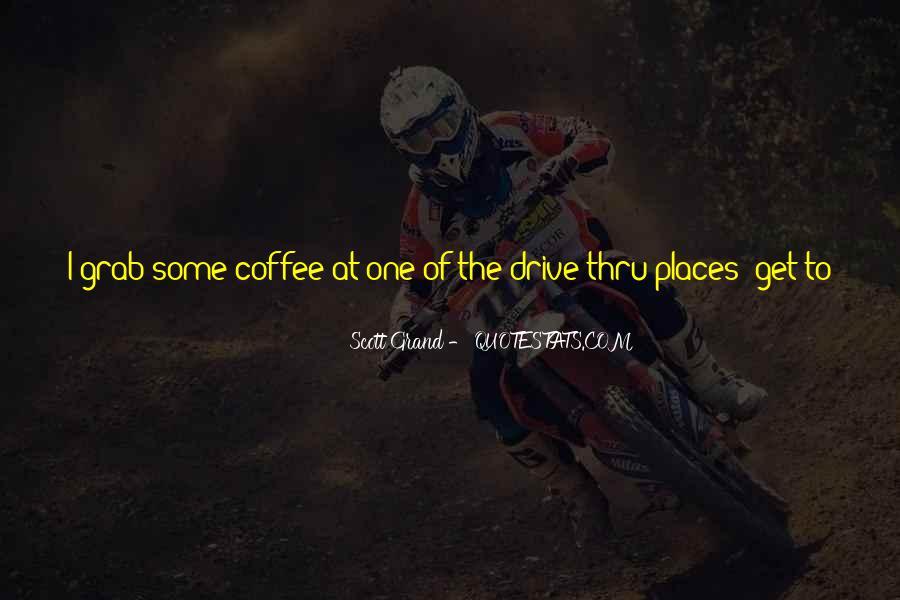 Scott Grand Quotes #626469