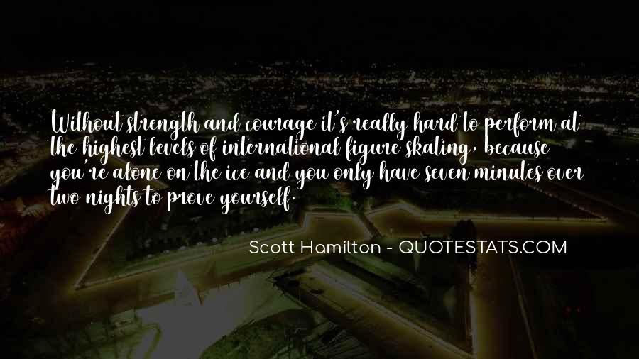 Scott Hamilton Quotes #1235953