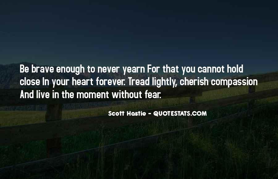 Scott Hastie Quotes #1001464