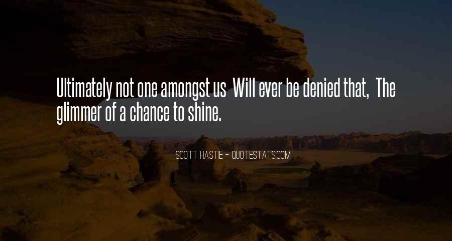 Scott Hastie Quotes #1010018