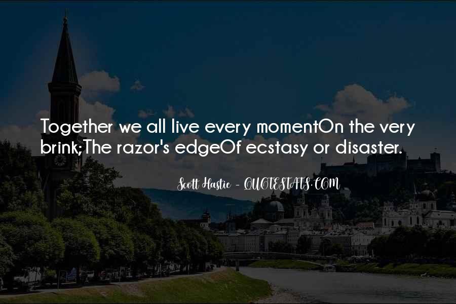 Scott Hastie Quotes #1574560