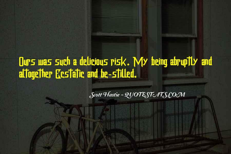 Scott Hastie Quotes #1773585