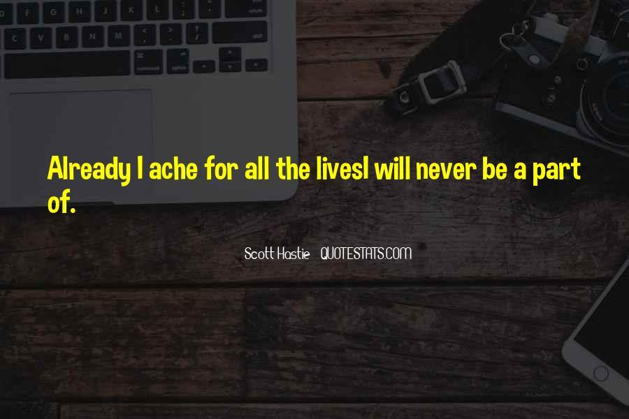 Scott Hastie Quotes #1814253
