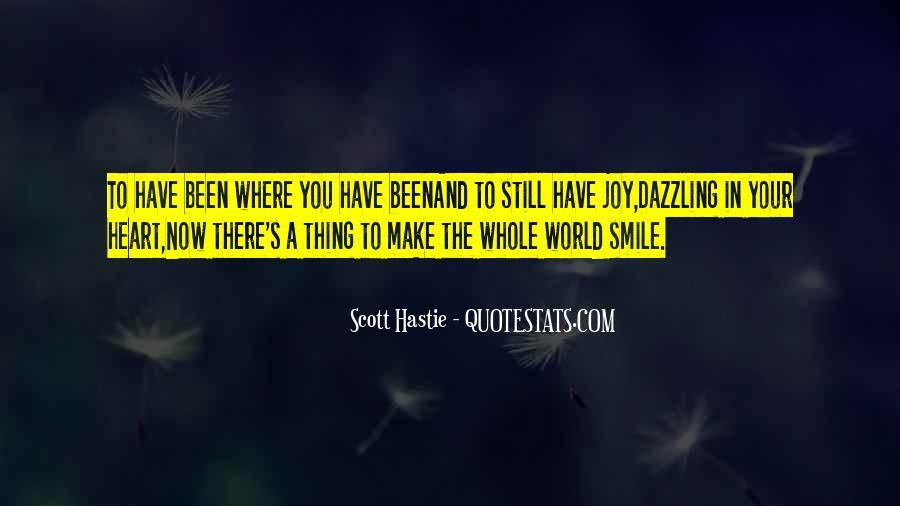 Scott Hastie Quotes #268061