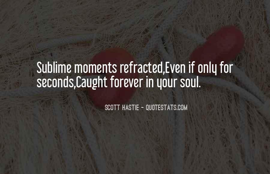 Scott Hastie Quotes #655140