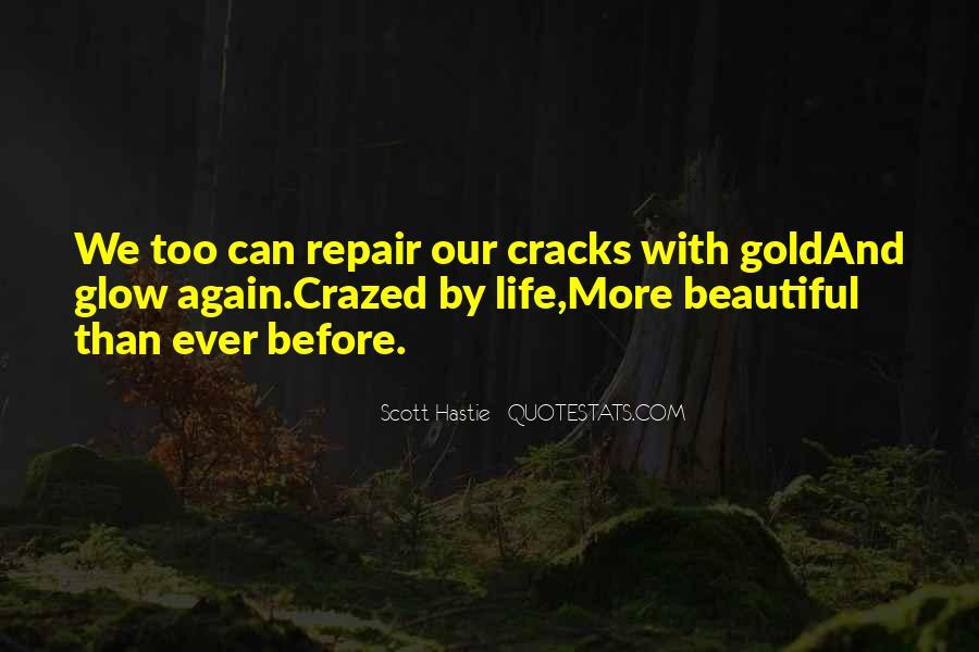 Scott Hastie Quotes #733355