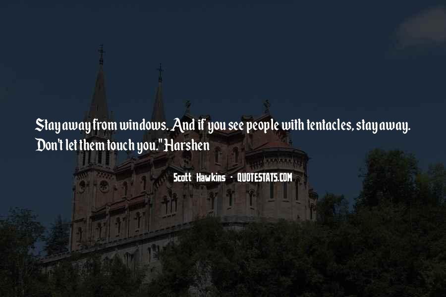 Scott Hawkins Quotes #1236875