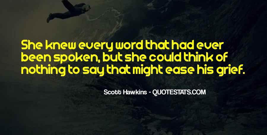Scott Hawkins Quotes #1321078