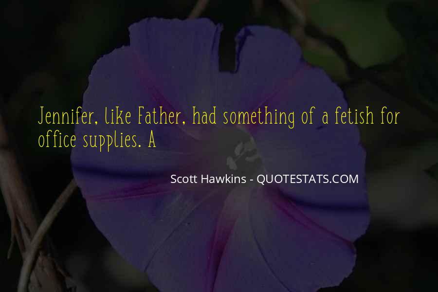 Scott Hawkins Quotes #1443512
