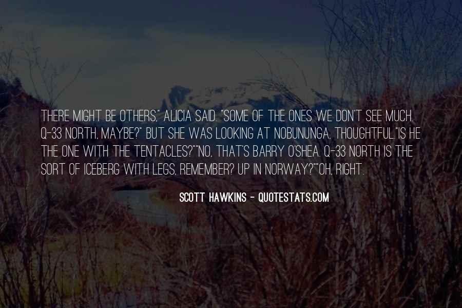 Scott Hawkins Quotes #199481