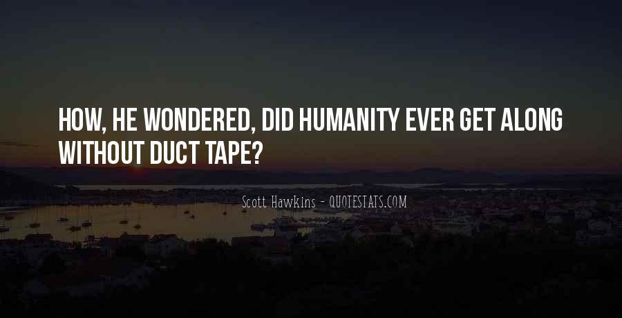 Scott Hawkins Quotes #219279