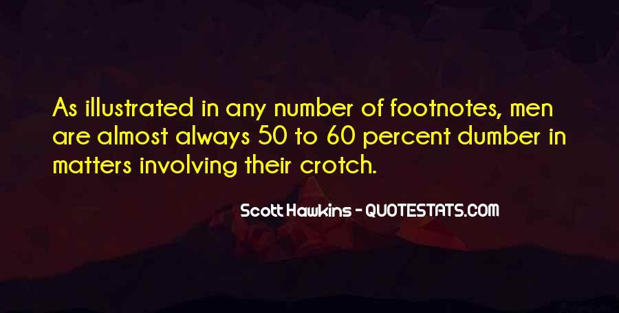 Scott Hawkins Quotes #731652