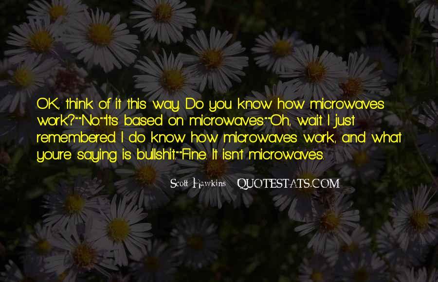 Scott Hawkins Quotes #745512